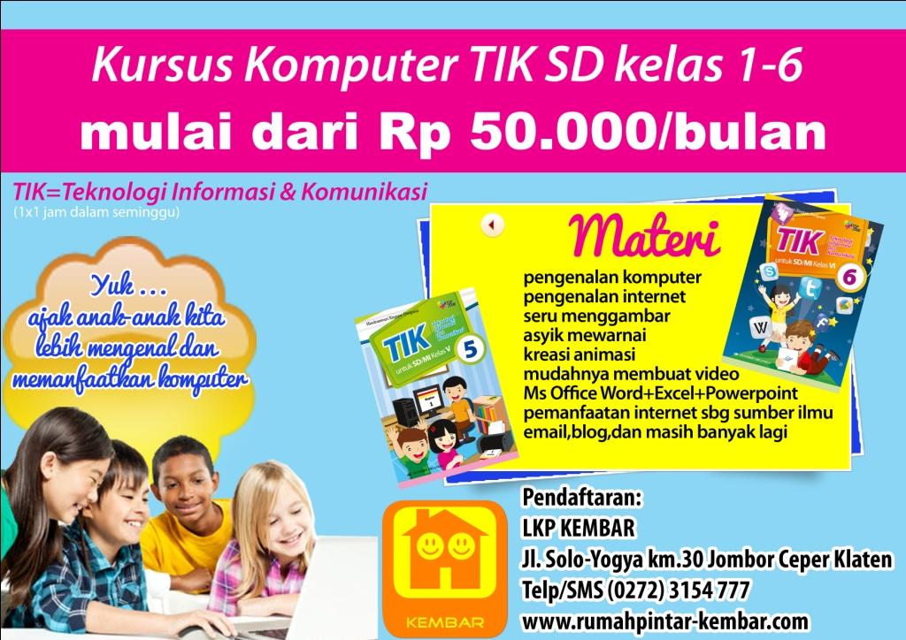 Kursus Komputer TIK SD kelas 1-6 di LKP KEMBAR mulai dari Rp 50.000