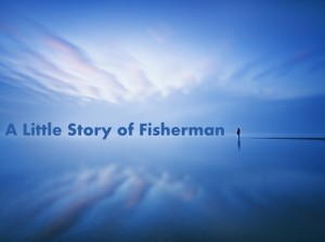 a little story of fisherman